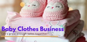 Baby Clothes Business