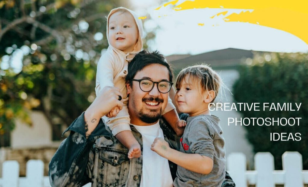 Create Family Photoshoot Ideas