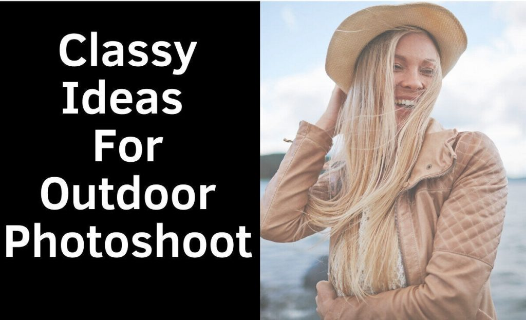 classy ideas for outdoor photoshoot